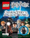 LEGO Harry Potter: Characters of the Magical World - Jon Richards