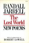 The Lost World - Randall Jarrell, Robert Lowell