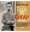 Talk is Cheap: Volume 1 - Henry Rollins