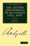 Life, Letters and Journals of Sir Charles Lyell, Bart, Volume 2 - Charles Lyell, K. M. Lyell