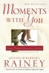 Moments With You: Daily Connections for Couples - Barbara Rainey