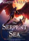 The Serpent Sea - Martha Wells
