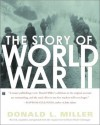 The Story of World War II - Henry Steele Commager, Donald L. Miller
