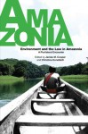Environment and the Law in Amazonia: A Plurilateral Encounter. Edited by James M. Cooper and Christine Hunefeldt [With DVD] - James M. Cooper