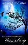 Versuchung (Unter dem Vampirmond, #1) - Amanda Hocking, Ines Klöhn