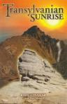 Transylvanian Sunrise - Radu Cinamar, Peter Moon