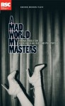 A Mad World My Masters - Thomas Middleton, Phil Porter, Sean Foley