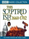 1660 - 1702, Restoration Glorious Revolution: This Sceptred Isle, Volume 5 (MP3 Book) - Christopher Lee, Anna Massey