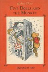 Five Dolls and the Monkey - Helen Clare, Aliki