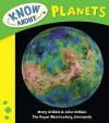 Know about Planets - Mary Gribbin, John Gribbin