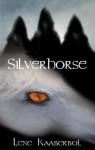 Silverhorse - Lene Kaaberbøl