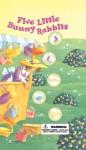 Five Little Bunny Rabbits - William Boniface, Lynn Adams
