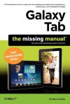 Galaxy Tab: The Missing Manual: Covers Samsung TouchWiz Interface - Preston Gralla