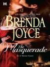 The Masquerade (Hqn) - Brenda Joyce