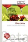 Oinomancy - Lambert M. Surhone, Mariam T. Tennoe, Susan F. Henssonow