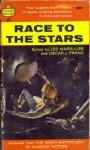 Race to the Stars - Leo Margulies, Oscar J. Friend, Leigh Brackett, Edmund Hamilton, Robert A. Heinlein, Jack Williamson
