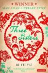 Three Sisters - Bi Feiyu, Howard Goldblatt, Sylvia Li-Chun Lin