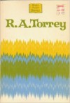 R.A. Torrey; (Great Pulpit Masters) - R.A. Torrey