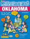 My First Book About Oklahoma (The Oklahoma Experience) - Carole Marsh