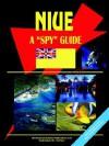 Nuie a Spy Guide - USA International Business Publications, USA International Business Publications