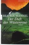 Der Duft der Wüstenrose - Beatrix Mannel