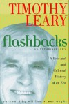 Flashbacks - William S. Burroughs, Timothy Leary