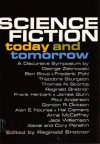 Science Fiction Today and Tomorrow: A Discursive Symposium - Reginald Bretnor