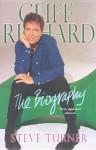 Cliff Richard: The Biography - Steve Turner