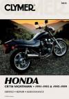Honda Cb750 Nighthawk, 1991-1993 & 1995-1999: Service, Repair, Maintenance - Clymer Publishing