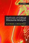 Methods for Critical Discourse Analysis (Introducing Qualitative Methods series) - Michael Meyer, Professor Ruth Wodak, Ruth Wodak