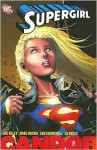 Supergirl, Vol. 2: Candor - Joe Kelly, Greg Rucka, Ian Churchill, Ed Benes