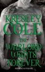 Warlord Wants Forever - Kresley Cole