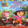 Dora's Chilly Day (Dora the Explorer) - Kiki Thorpe, Steven Savitsky