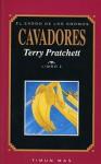 Cavadores (El Éxodo de los gnomos #2) - Terry Pratchett