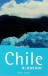 The Rough Guide to Chile - Rough Guides, Richard Danbury