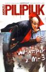 Wampir z M-3 - Andrzej Pilipiuk
