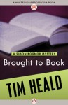 Brought to Book - Tim Heald, Tim Hearld