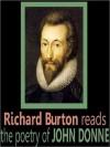 Richard Burton Reads the Poetry of John Donne (MP3 Book) - John Donne, Richard Francis Burton