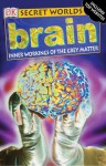 Brain: Inner Workings of the Gray Matter - Richard Walker