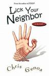 Lick Your Neighbor - Chris Genoa