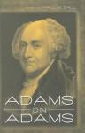 Adams on Adams - John Adams, Paul M. Zall