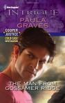 The Man from Gossamer Ridge - Paula Graves