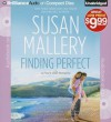 Finding Perfect (Fool's Gold, #3) - Susan Mallery, Tanya Eby