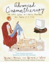 Advanced Cinematherapy: The Girl's Guide to Finding Happiness One Movie at a Time - Nancy Peske, Beverly West