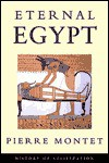 Eternal Egypt - Pierre Montet