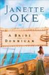 A Bride for Donnigan - Janette Oke
