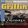 The Colonels (Brotherhood Of War, #4) - W.E.B. Griffin
