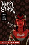 Mercy Sparx - Heaven's Dirty Work (Graphic Novel) - Josh Blaylock