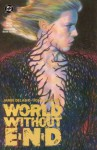 World Without End (Book 3 of 6) - Jamie Delano, John Higgins