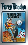 "Perry Rhodan 37: Arsenal der Giganten (Silberband): 5. Band des Zyklus ""M 87"" (Perry Rhodan-Silberband) (German Edition) - H. G. Ewers, Kurt Mahr, William Voltz, Johnny Bruck"